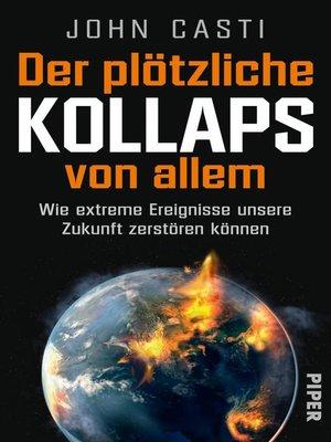 cover image of Der plötzliche Kollaps von allem