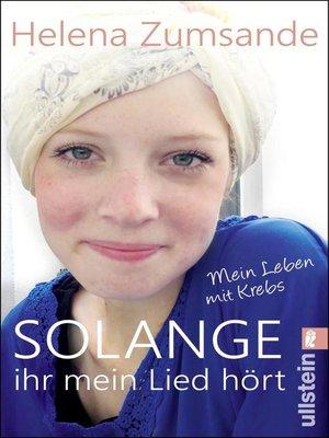 cover image of Solange ihr mein Lied hört