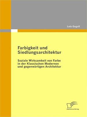 cover image of Farbigkeit und Siedlungsarchitektur