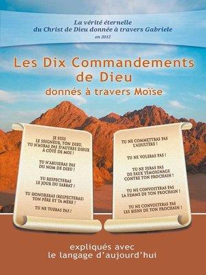 cover image of Les Dix Commandements de Dieu donnés à travers Moïse