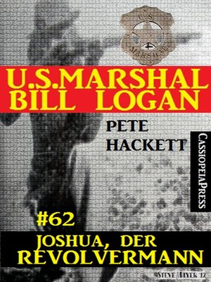 cover image of U.S. Marshal Bill Logan, Band 62