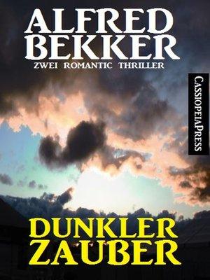 cover image of Dunkler Zauber