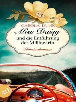 cover image of Miss Daisy und die Entführung der Millionärin
