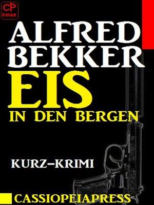 cover image of Eis in den Bergen