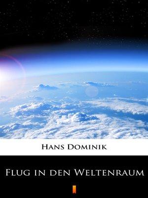 cover image of Flug in den Weltenraum