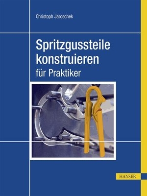 cover image of Spritzgussteile konstruieren