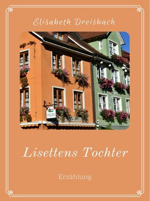cover image of Lisettens Tochter