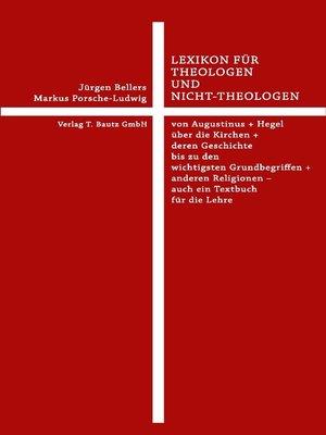cover image of Lexikon für Theologen und Nicht-Theologen