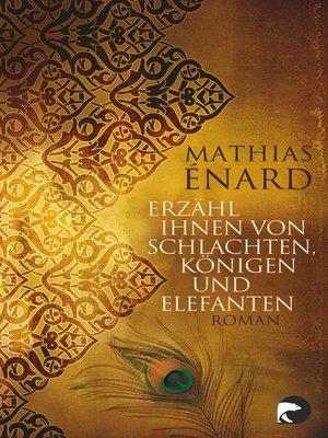cover image of Erzähl ihnen von Schlachten, Königen und Elefanten