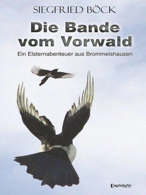 cover image of Die Bande vom Vorwald