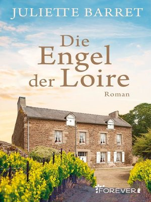 cover image of Die Engel der Loire