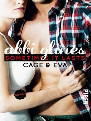 cover image of Sometimes It Lasts – Cage und Eva
