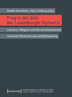 cover image of Prag in der Zeit der Luxemburger Dynastie