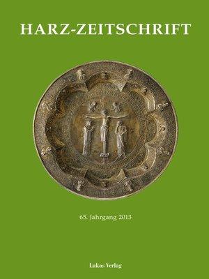 cover image of Harz-Zeitschrift für den Harz-Verein für Geschichte und Altertumskunde / Harz-Zeitschrift für den Harz-Verein für Geschichte und Altertumskunde e.V.