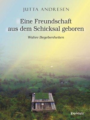 cover image of Eine Freundschaft aus dem Schicksal geboren