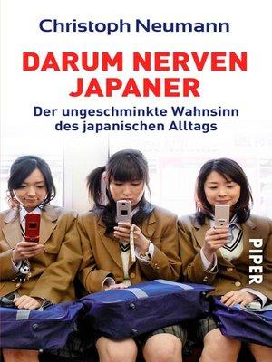 cover image of Darum nerven Japaner