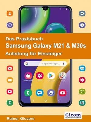 cover image of Titel Das Praxisbuch Samsung Galaxy M21 & M30s--Anleitung für Einsteiger