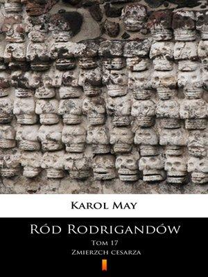 cover image of Ród Rodrigandów. Zmierzch cesarza