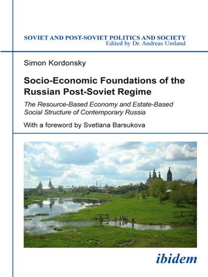 cover image of Socio-Economic Foundations of the Russian Post-Soviet Regime