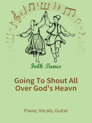 cover image of Going to Shout All Over God's Heavn