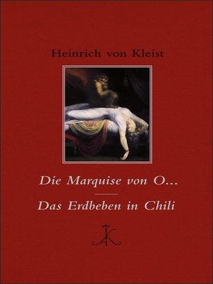 cover image of Die Marquise von O... / Das Erdbeben in Chili