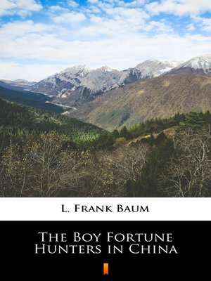 cover image of The Boy Fortune Hunters in China