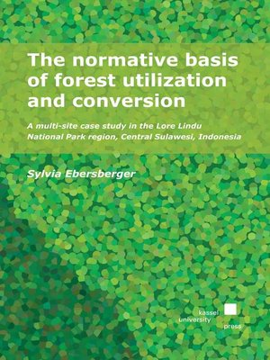 cover image of The normative basis of forest utilization and conversion