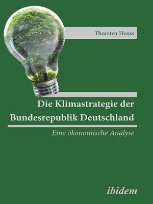 cover image of Die Klimastrategie der Bundesrepublik Deutschland
