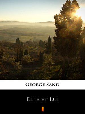 cover image of Elle et Lui