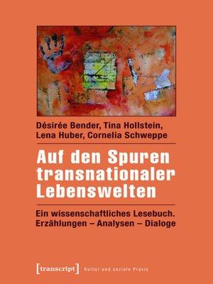 cover image of Auf den Spuren transnationaler Lebenswelten