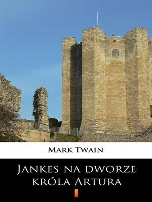 cover image of Jankes na dworze króla Artura