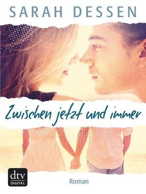 cover image of Zwischen jetzt und immer