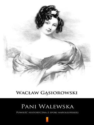 cover image of Pani Walewska