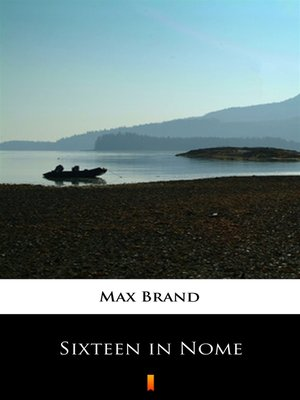 cover image of Sixteen in Nome