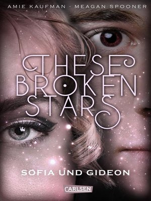 cover image of These Broken Stars. Sofia und Gideon (Band 3)