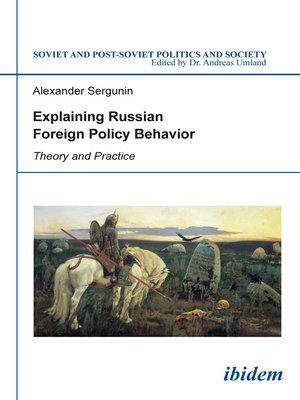 cover image of Explaining Russian Foreign Policy Behavior