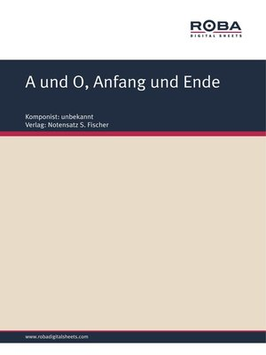 cover image of A und O, Anfang und Ende