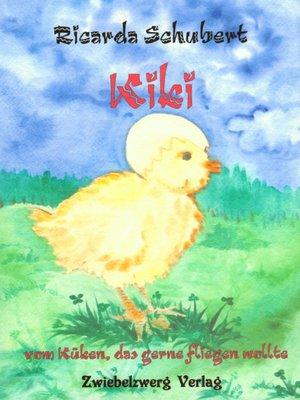 cover image of Kiki--vom Küken, das gerne fliegen wollte