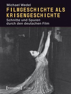 cover image of Filmgeschichte als Krisengeschichte