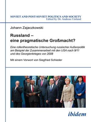 cover image of Russland – eine pragmatische Großmacht?