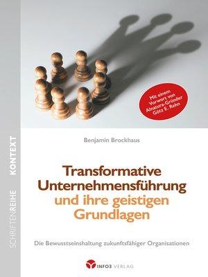 cover image of Transformative Unternehmensführung und ihre geistigen Grundlagen