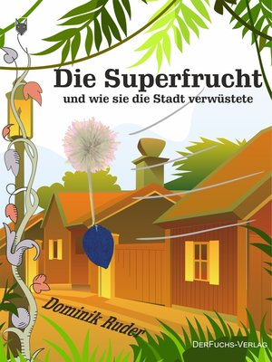 cover image of Die Superfrucht