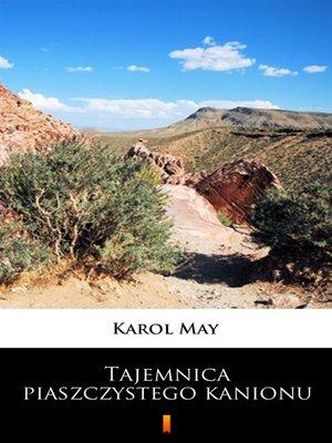 cover image of Tajemnica piaszczystego kanionu