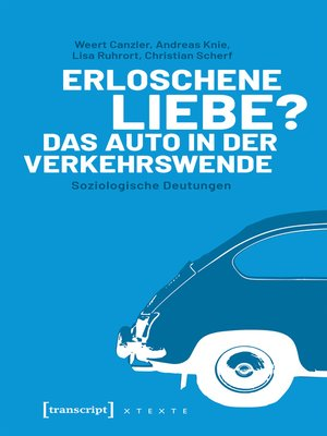cover image of Erloschene Liebe? Das Auto in der Verkehrswende