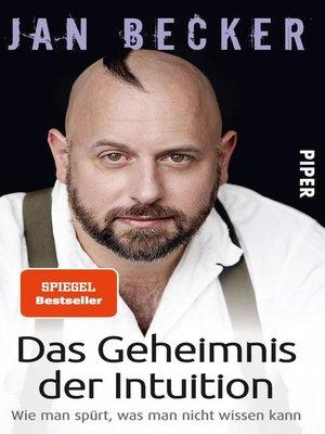 cover image of Das Geheimnis der Intuition