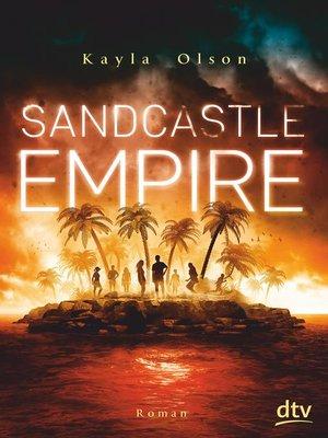 cover image of Sandcastle Empire
