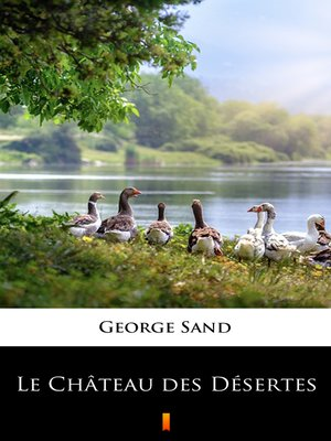 cover image of Le Château des Désertes