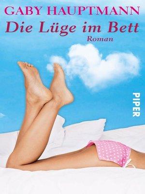 cover image of Die Lüge im Bett
