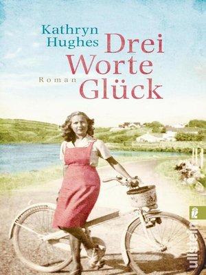 cover image of Drei Worte Glück