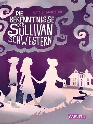 cover image of Die Bekenntnisse der Sullivan-Schwestern